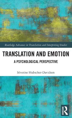 Translation and Emotion - Severine Hubscher-Davidson