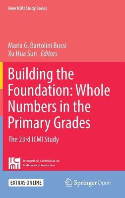 Building the Foundation: Whole Numbers in the Primary Grades - Mariolina Bartolini Bussi