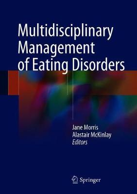 Multidisciplinary Management of Eating Disorders - Jane Morris