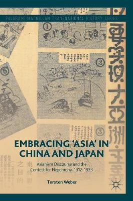 Embracing 'Asia' in China and Japan - Torsten Weber