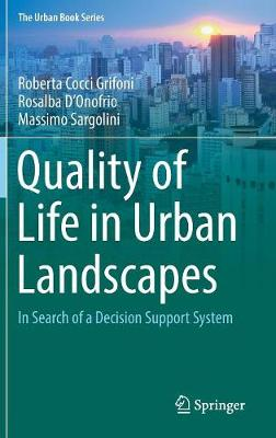 Quality of Life in Urban Landscapes - Roberta Cocci Grifoni
