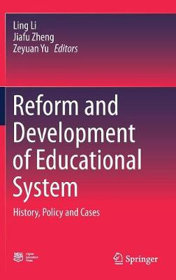 Reform and Development of Educational System - Ling Li