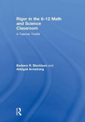Rigor in the Math and Science Classroom - Barbara R. Blackburn