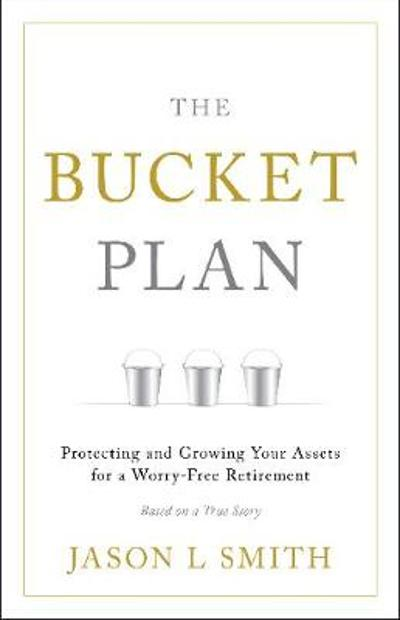 The Bucket Plan (R) - Jason L. Smith