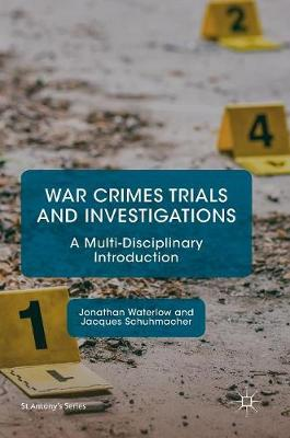 War Crimes Trials and Investigations - Jonathan Waterlow