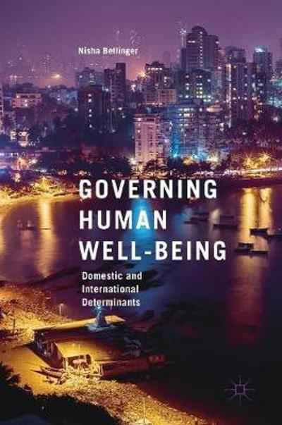 Governing Human Well-Being - Nisha Bellinger