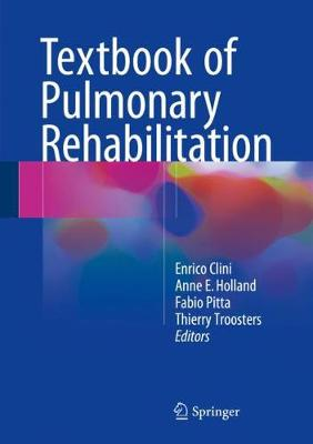 Textbook of Pulmonary Rehabilitation - Enrico Clini