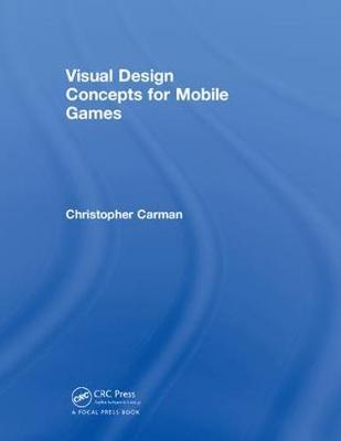 Visual Design Concepts - Chirstopher P. Carman