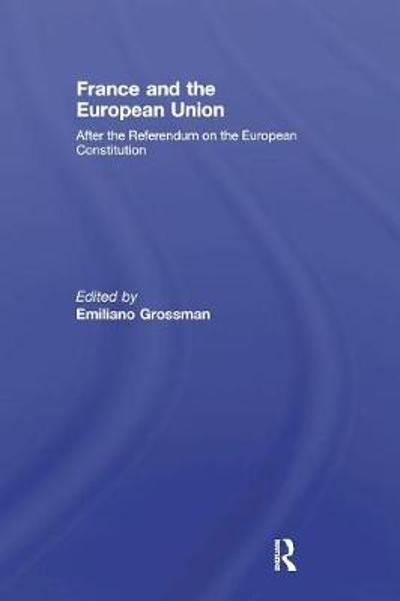 France and the European Union - Emiliano Grossman
