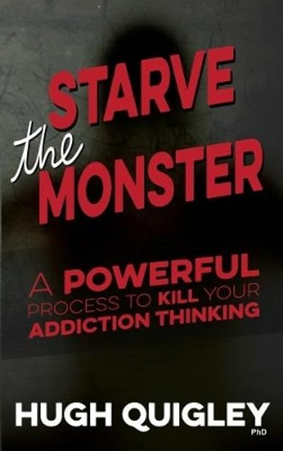 Starve The Monster - Hugh Quigley