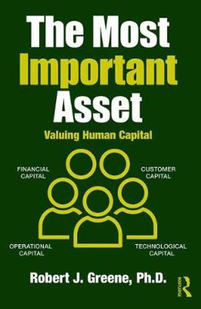 The Most Important Asset - Robert J. Greene