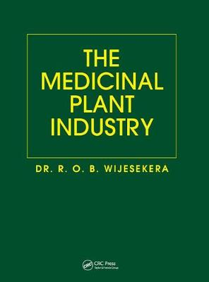 The Medicinal Plant Industry - R. O. B. Wijesekera