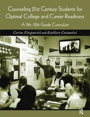Counseling 21st Century Students for Optimal College and Career Readiness - Corine Fitzpatrick