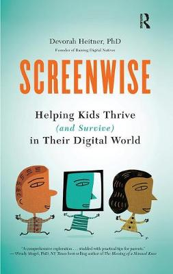Screenwise - Devorah Heitner