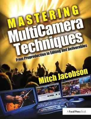 Mastering MultiCamera Techniques - Mitch Jacobson