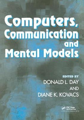 Computers, Communication, and Mental Models - Donald L. Day