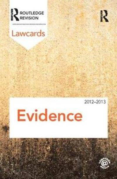 Evidence Lawcards 2012-2013 - Routledge