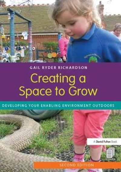 Creating a Space to Grow - Gail Ryder Richardson
