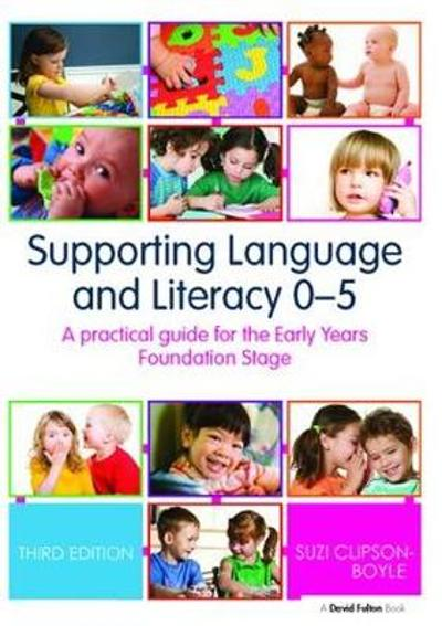 Supporting Language and Literacy 0-5 - Suzi Clipson-Boyles