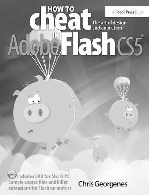 How to Cheat in Adobe Flash CS5 - Chris Georgenes