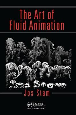 The Art of Fluid Animation - Jos Stam