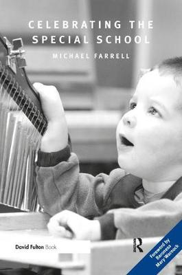Celebrating the Special School - Michael Farrell