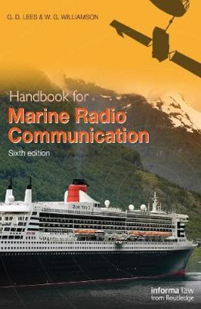 Handbook for Marine Radio Communication - G.D. Lees