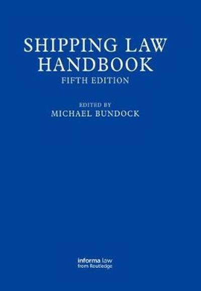Shipping Law Handbook - Michael Bundock
