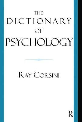 The Dictionary of Psychology - Ray Corsini