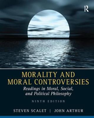 Morality and Moral Controversies - Steven Scalet