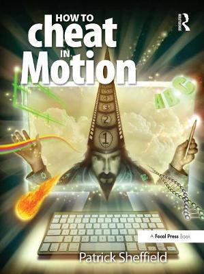 How to Cheat in Motion - Patrick Sheffield