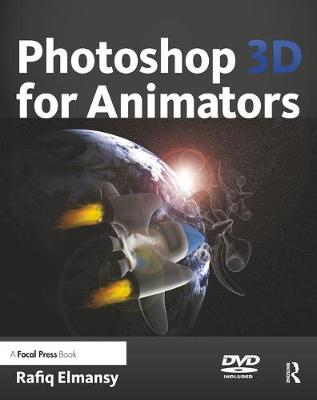 Photoshop 3D for Animators - Rafiq Elmansy