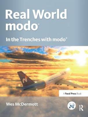 Real World modo: The Authorized Guide - Wes McDermott