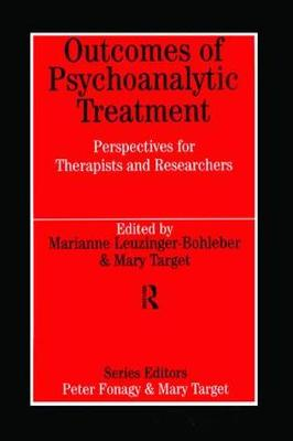 Outcomes of Psychoanalytic Treatment - Marianne Leuzinger-Bohleber