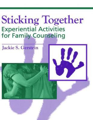 Sticking Together - Jaclyn S. Gerstein