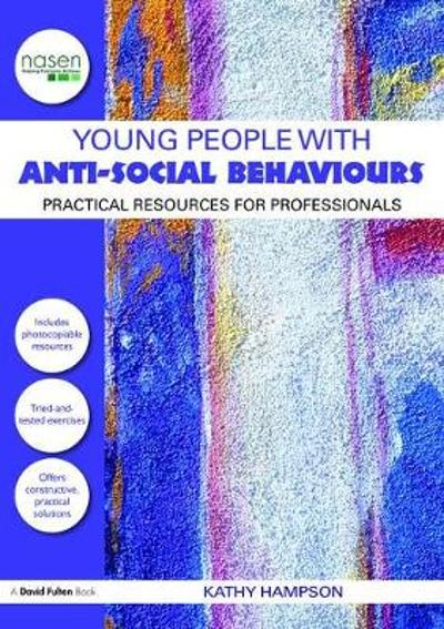 Young People with Anti-Social Behaviours - Kathy Hampson