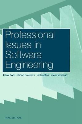 Professional Issues in Software Engineering - Frank Bott