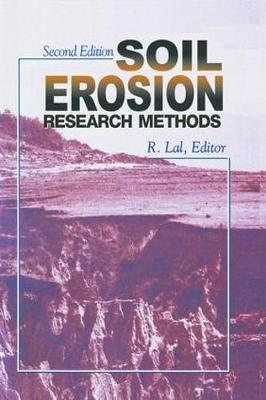 Soil Erosion Research Methods - R. Lal
