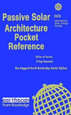 Passive Solar Architecture Pocket Reference - Ken Haggard