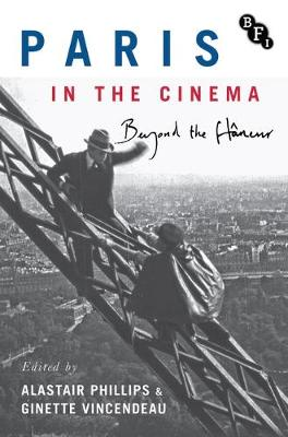 Paris in the Cinema - Alastair Phillips