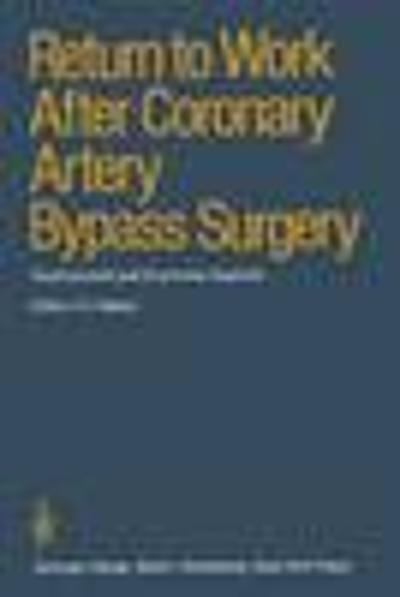 Return to Work After Coronary Artery Bypass Surgery - P.J. Walter