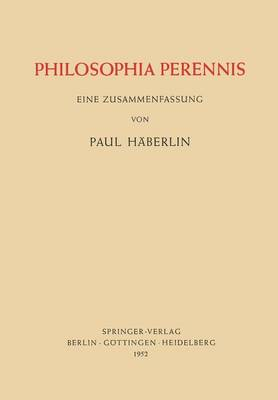 Philosophia Perennis - Paul Haberlin