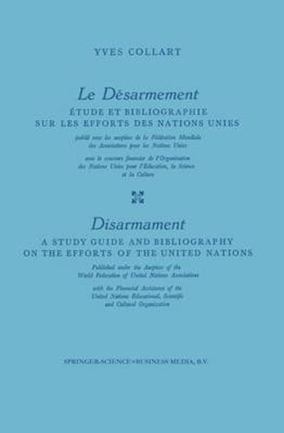 Le Desarmement / Disarmament - Yves Collart