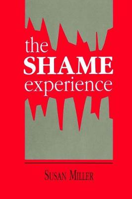 The Shame Experience - Susan Miller