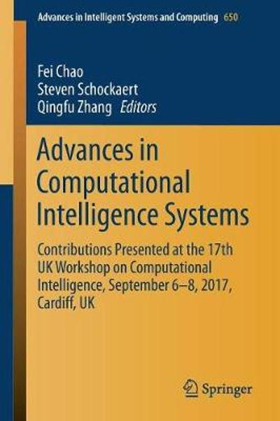 Advances in Computational Intelligence Systems - Fei Chao