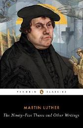 The Ninety-Five Theses and Other Writings - Martin Luther William Russell