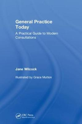 General Practice Today - Jane Wilcock