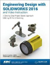 Engineering Design with SOLIDWORKS 2016 (Including unique access code) - David Planchard