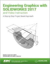 Engineering Graphics with SOLIDWORKS 2017 (Including unique access code) - David Planchard