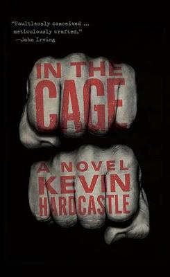 In the Cage - Kevin Hardcastle